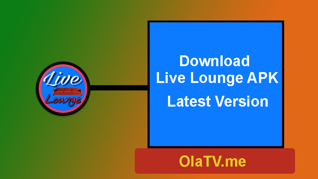 Download Live Lounge APK Latest Version