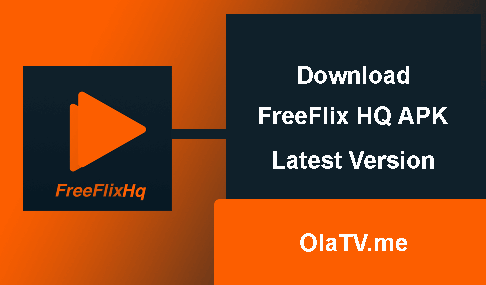 Download FreeFlix HQ APK Latest Version