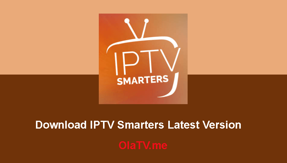IPTV Smarters 3 0 for Windows, Android, Firestick, iOS