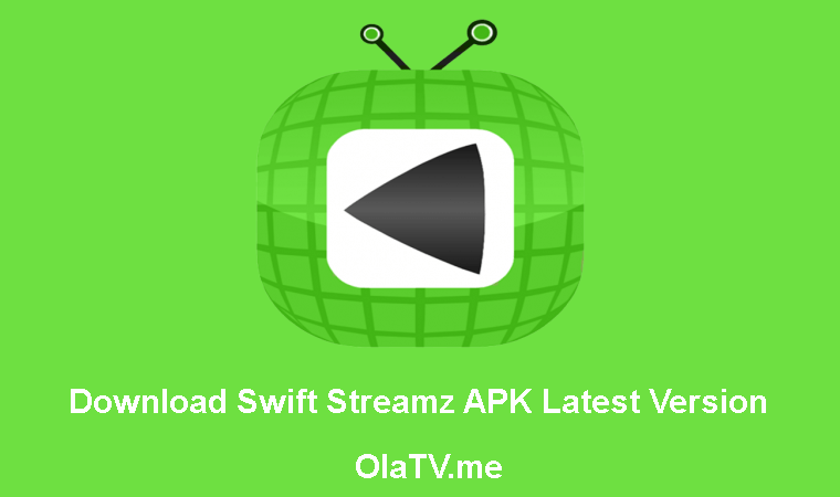 Download Swift Streamz APK Latest Version