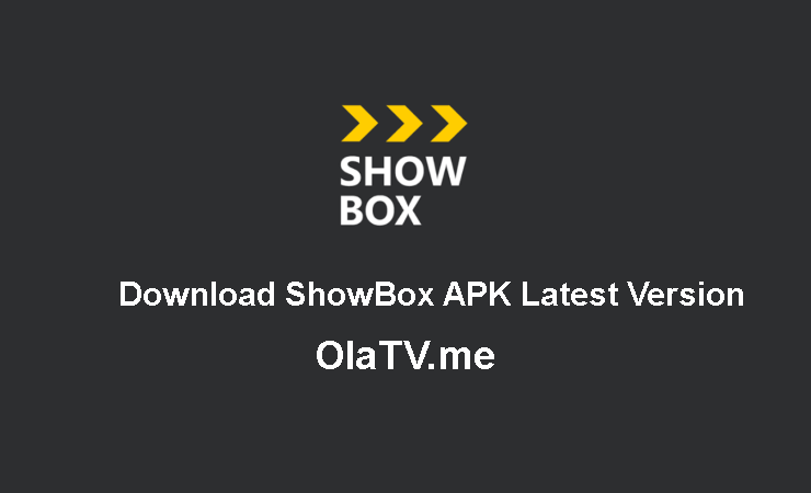 Download ShowBox APK Latest Version