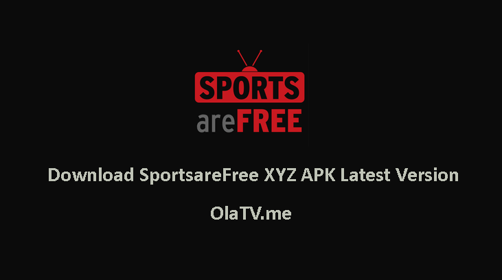 Download Sportsarefree XYZ APK Latest Version